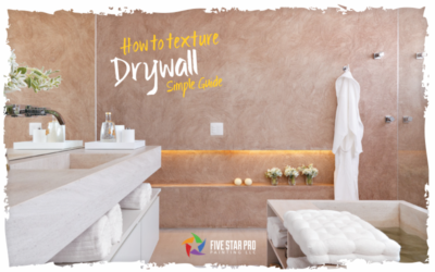 Everything you must know to texture drywall